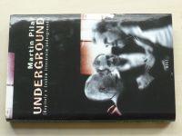 Pilař - Underground (1999)