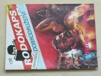 Rodokaps - Knihovnička dobrodružství 106 - Jeffers - Ruka v rukávě (1992)