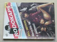 Rodokaps - Knihovnička dobrodružství 63 - Jeffers - Nevyšlo to o půlnoci (1992)