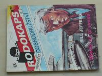 Rodokaps - Knihovnička dobrodružství 66 - Jeffers - Někdo už to svede (1992)