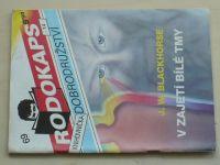 Rodokaps - Knihovnička dobrodružství 69 - Blackhorse - V zajetí bílé tmy (1992)