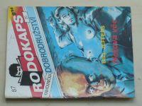 Rodokaps - Knihovnička dobrodružství 87 - Jeffers - Hotová věc (1992)