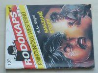 Rodokaps - Knihovnička westernů 107 - Nagel - Smazané stopy (1992)