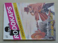 Rodokaps - Knihovnička westernů 22 - Rover - Chlap ze žuly (1992)