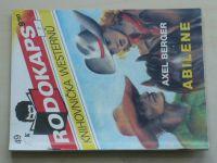 Rodokaps - Knihovnička westernů 49 - Berger - Abilene (1992)