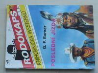 Rodokaps - Knihovnička westernů 73 - Barner - Poslední jízda (1992)