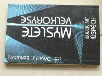 Schwartz - Myslete velkoryse - Budete mít úspěch (1993)