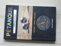 Souef - Pétanque - Příprava vítěze (2016)