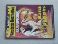 Western-Bestseller sv. 006 - Unger - Rána pod pás (1995)