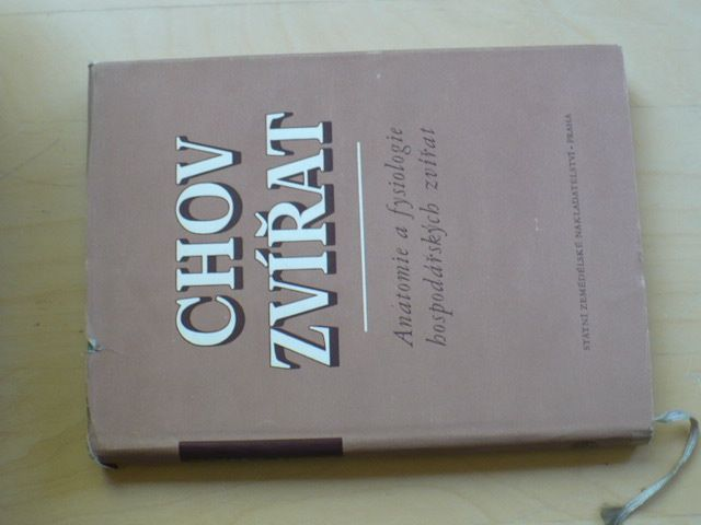 Chov zvířat - Anatomie a fysiologie hospodářských zvířat (SZN 1955)