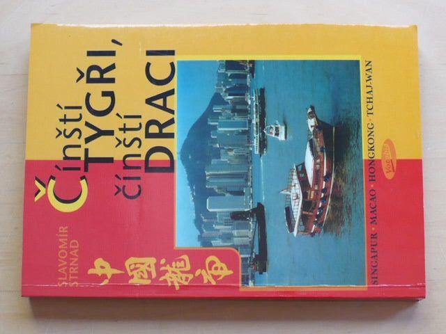 Strnad - Čínští tygři, čínští draci (2001)