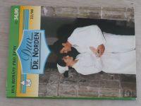 Duo Dr. Norden 22 - Vandenbergová - Domov pro Jill; Byl to jen soucit? (1998)