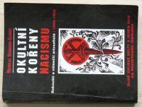 Goodrick - Clarke - Okultní kořeny nacismu (1998) Rakouští a němečtí ariosofisté / 1890 - 1935