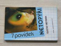Gustav Meyrink - Netopýři (1991) 7 povídek