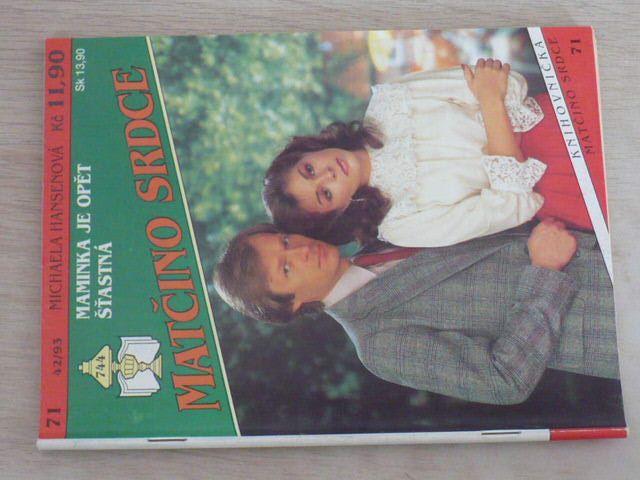 Matčino srdce 71 - Hansenová - Maminka je opět šťastná (1993)