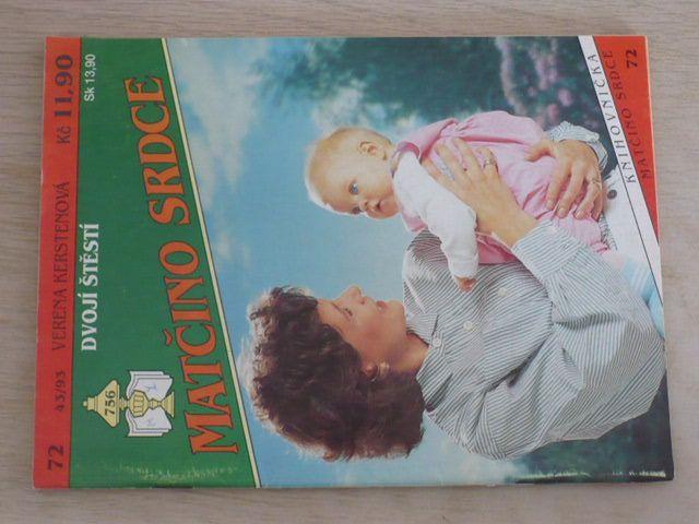 Matčino srdce 72 - Kerstenová - Dvojí štěstí (1993)