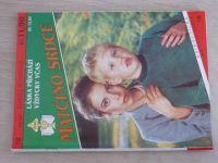 Matčino srdce 78 - Rohdeová - Láska přichází vždycky včas (1993)