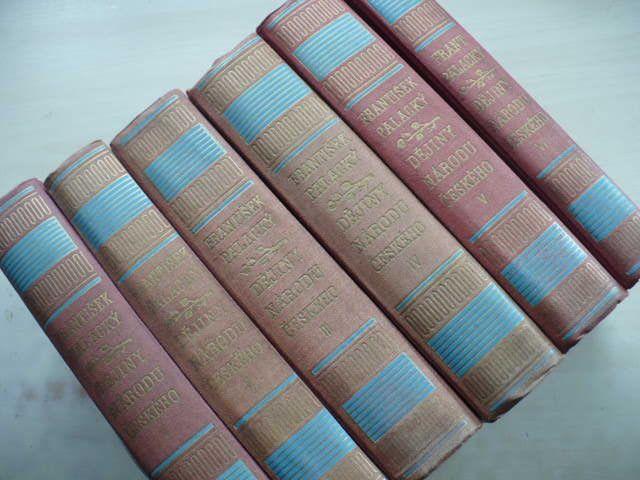 Palacký - Dějiny národu českého I.-VI. (1939) 6 knih