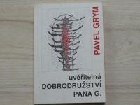 Pavel Grym - Uvěřitelná dobrodružství pana G. (1992) výtisk 782/888