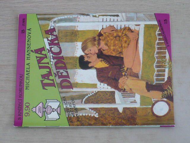 S knížecí korunkou 15 - Hansenová - Tajná dědička (1993)