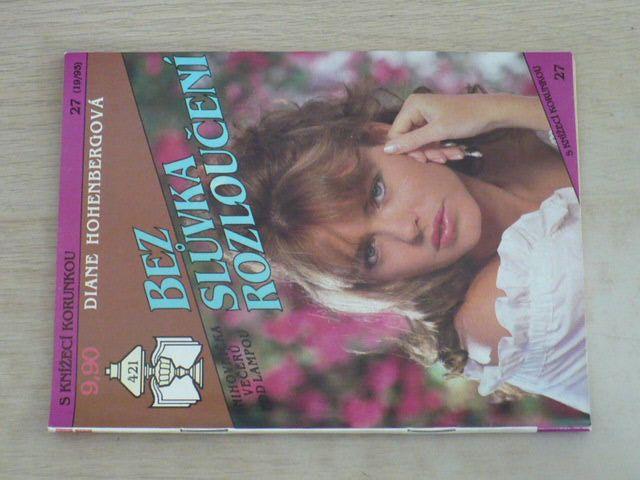 S knížecí korunkou 27 - Hohenbergová - Bez slůvka rozloučení (1993)