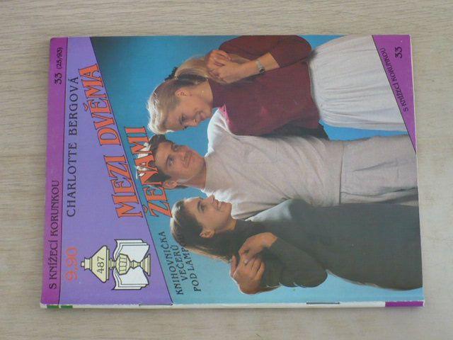 S knížecí korunkou 33 - Bergová - Mezi dvěma ženami (1993)