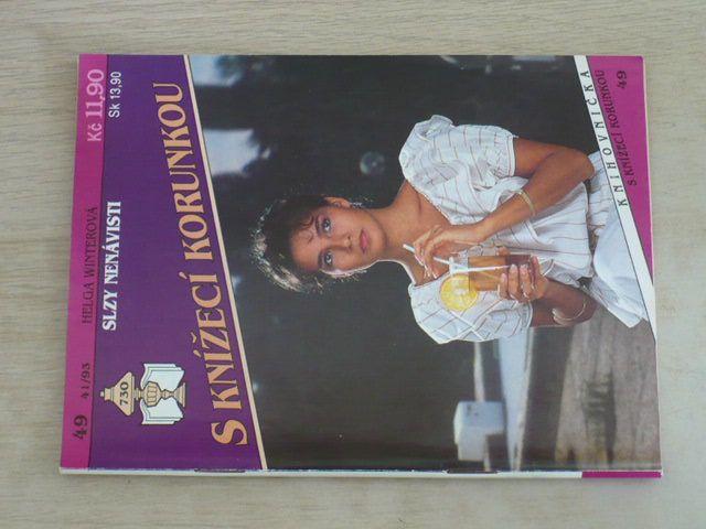 S knížecí korunkou 49 - Winterová - Slzy nenávisti (1993)
