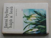 Šula - Jarní byliny hájů a lesů (1976)