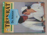 Třikrát Dr. Norden 7 - Vandenbergová - Přítelkyně z penzionátu; Byl charakter; Důvěřivá srdce (1995)