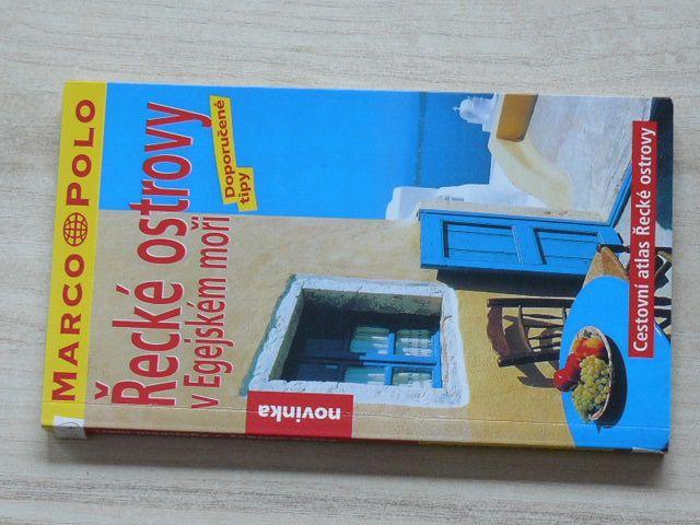 Cestovní atlas - Řecké ostrovy v Egejském moři - Marco Polo (2003)