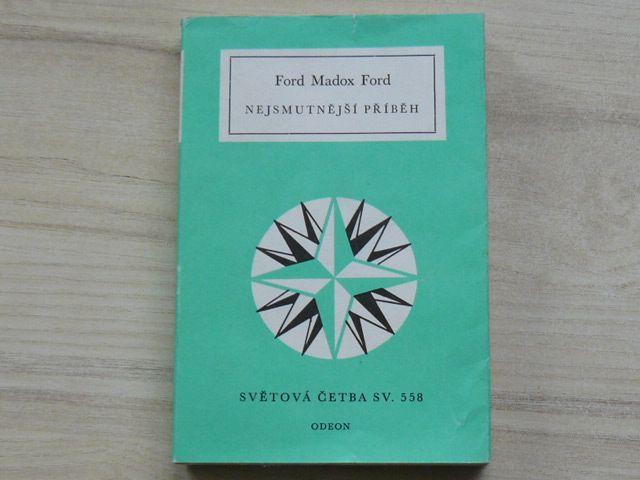 Ford Madox Ford - Nejsmutnější příběh (1989) Světová četba sv.ů558