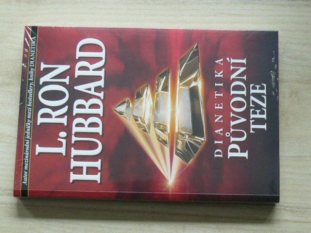 Hubbard - Dianetika - Původní teze (2014)