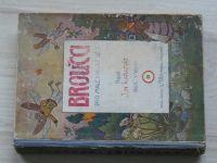 Jan Karafiát - Broučci - Pro malé i velké děti (Šeba 1933) il. Náhlíček