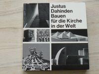 Justus Dahinden - Bauen fur die Kirche in der Welt (1966) německy