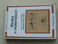 Křupalová - Nauka o materiálech pro 1. a 2. ročník SOU (2004)