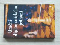Naumann - Umění diplomatického jednání (2005)