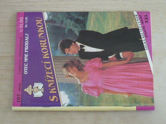 S knížecí korunkou 107 - Försterová - Otec mne prodal? (1994)