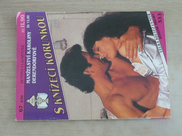 S knížecí korunkou 67 - Clausenová - Manželství Karoliny Derendorfové (1994)