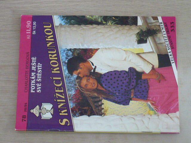 S knížecí korunkou 78 - Bergová - Potkám ještě své štěstí? (1994)