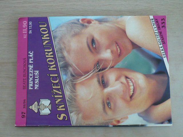 S knížecí korunkou 97 - Buschová - Princezně pláč nesluší (1994)