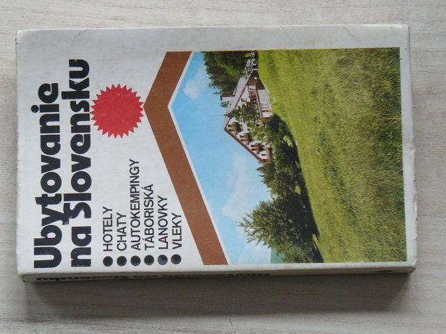Ubytovanie na Slovensku - Hotely, chaty, autokempingy, táboriska, lanovky, vleky (1980) slovensky