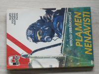 Urbanowicz - Plamen nenávisti - Paměti polského válečného pilota (1993)