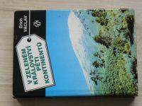 Václav - V zeleném království pěti kontinentů (1989)
