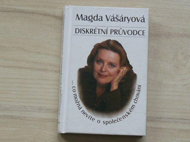 Vášáryová - Diskrétní průvodce ... co možná nevíte o společenském chování (1999)