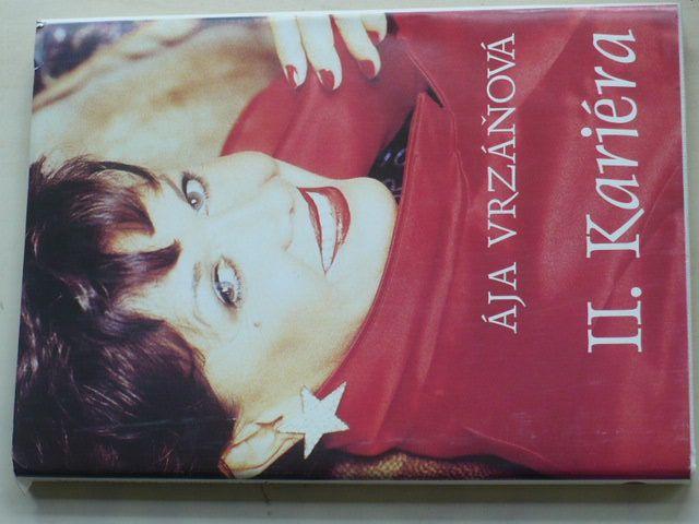 Vrzáňová - II. Kariéra (1999)