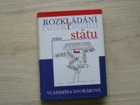 Dvořáková Rozk(l)rádání státu (2012)