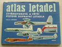 Němeček - Atlas letadel - Čtyřmotorová a větší pístová dopravní letadla (1980)