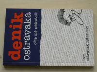Ostravak Ostravski - Denik Ostravaka...eště mě nědostali! (2005)
