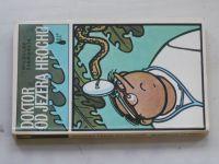 Švandrlík - Doktor od jezera hrochů (1980) il. Neprakta