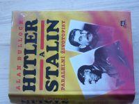 Bullock - Hitler a Stalin (Paralelní životopisy) (1995)